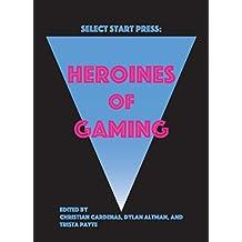 Heroines of Gaming