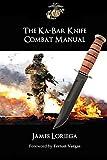 THE KA-BAR KNIFE COMBAT MANUAL