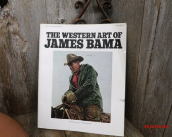 The Western Art of James Bama (Art West Bay)