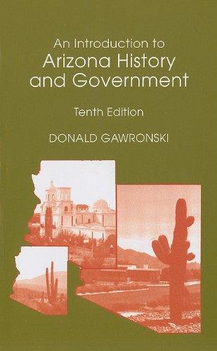 An Introduction to Arizona History and Government (10th Edition)