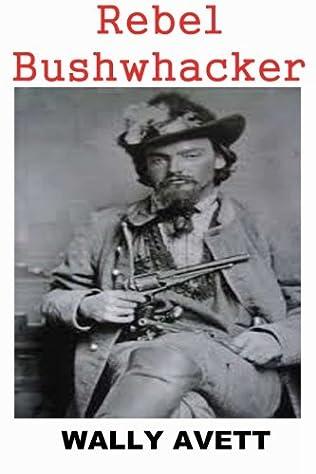 book cover of Rebel Bushwhacker