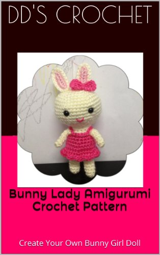Bunny Lady Amigurumi Crochet Pattern: Create Your Own Bunny Girl Doll