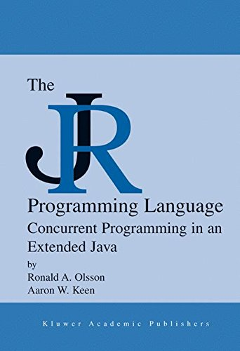 The JR Programming Language: Concurrent Programming in an Extended Java (The Springer International Series in Engineering and Computer Science) by Brand: Springer