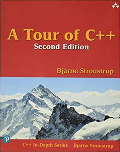 A Tour of C++ (In-depth Series), 2nd Ed. by Bjarne Stroustrup