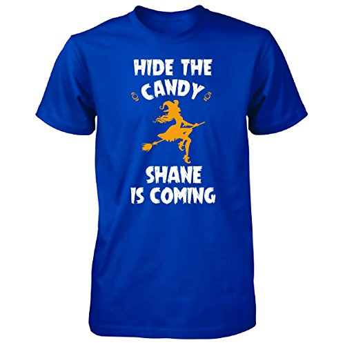 Hide The Candy Shane Is Coming Halloween Gift - Unisex Tshirt Royal (Shane Halloween Candy)