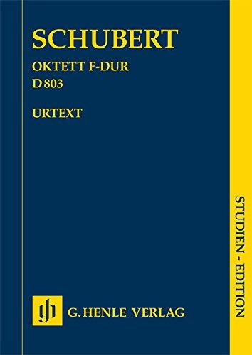 Octuor en Fa Majeur d 803 pour Clarinette (Si Bemol/Ut), Basson, Cor (Fa/Ut), 2 Violons, Alto, Violo (Allemand) Broché – 1 janvier 2009 Schubert Franz Henle B00FWS36GK Musikalien