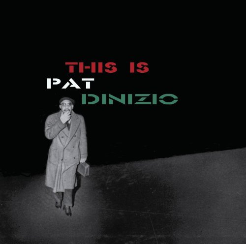 This Is Pat Dinizio [2 CD Expanded Edition]