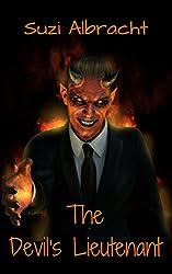 The Devil's Lieutenant (The Devil's Due Collection)