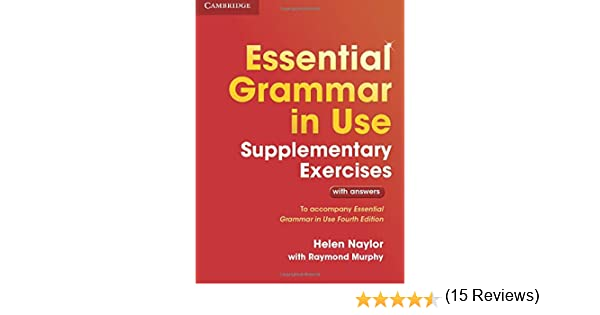 Essential Grammar in Use Supplementary Exercises Fourth Edition ...