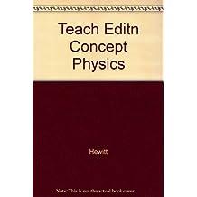 Conceptual Physics, Teachers Edition by Hewitt (1997-05-03)