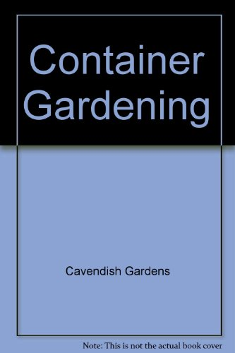 Container Gardening - Cavendish Gardens