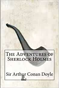 The Adventures of Sherlock Holmes: The Adventures of Sherlock Holmes