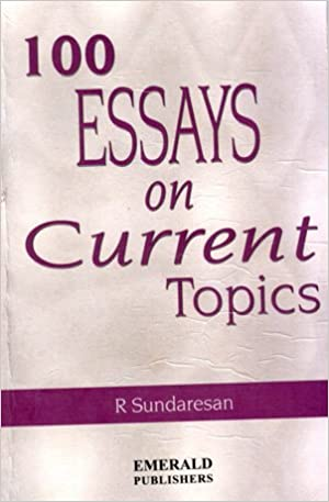 Buy 100 Essays On Current Topics Book Online at Low Prices in India ...
