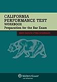 California Performance Test Workbook: Preparation for the Bar Exam (Bar Review)