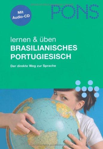 PONS lernen & üben Brasilianisches Portugiesisch: Portug./Dt.