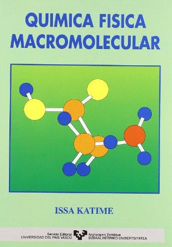 Descargar Libro Química Física Macromolecular Issa A. Katime Amashta
