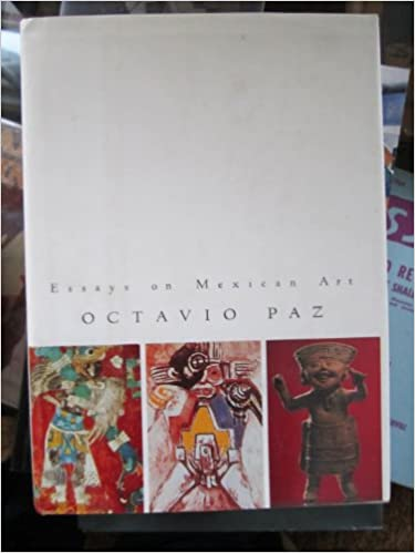 Essays On Mexican Art Octavio Paz Helen Lane   Essays On Mexican Art Octavio Paz Helen Lane  Amazoncom  Books Narrative Essay Example For High School also English Reflective Essay Example  Essays On Health