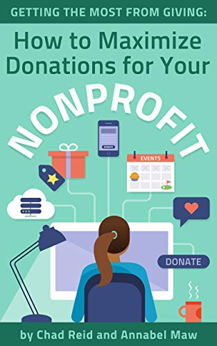 Getting the Most from Giving: How to Maximize Donations to Your Nonprofit (English Edition)