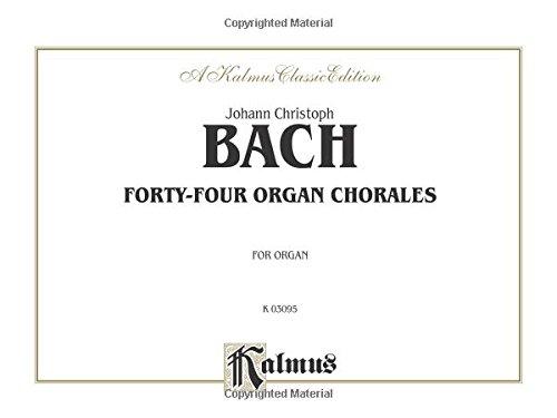 Forty-Four Organ Chorales (Kalmus Classic Edition, k03095)