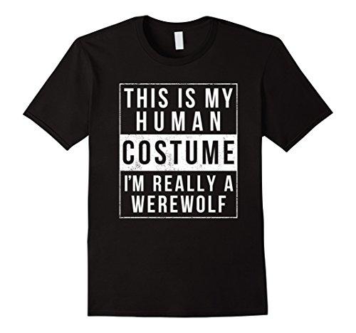 Diy Werewolf Halloween Costume (Mens I'm Really a Werewolf Costume Halloween Shirt Men Boys Girls Small Black)