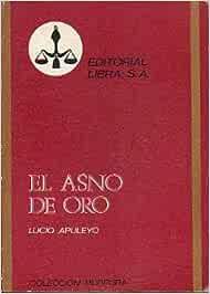 EL ASNO DE ORO. Prólogo de Joaquín del Moral Ruiz.: Amazon