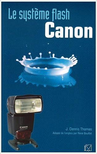 Livres gratuits Le système flash Canon pdf