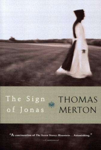 The Sign Of Jonas by Thomas Merton