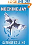 Mockingjay: The Final Book of The Hun...
