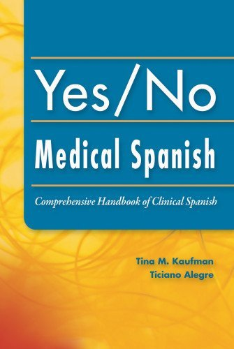 yes-no-medical-spanish-comprehensive-handbook-of-clinical-spanish