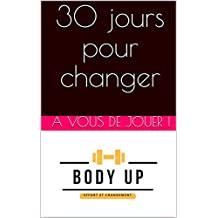 30 jours pour changer - Niveau débutant (French Edition)