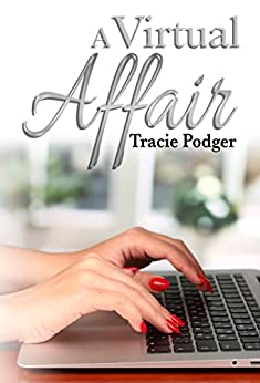 A Virtual Affair by [Podger, Tracie]