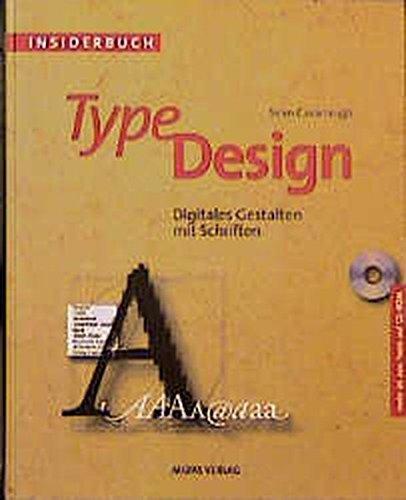 INSIDERBUCH TYPE DESIGN. Digitales Gestalten mit Schriften