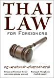 Thai Law for Foreigners, Benjawan Poomsan Becker and Roengsak Thongkaew, 1887521577