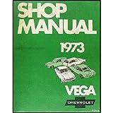 Shop Manual 1973 Vega