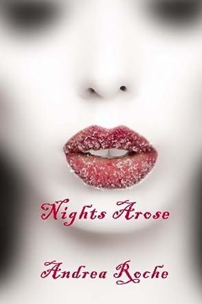 Nights Arose
