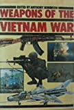 Weapons of the Vietnam War