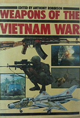 Weapons of the Vietnam War by Imprint unknown
