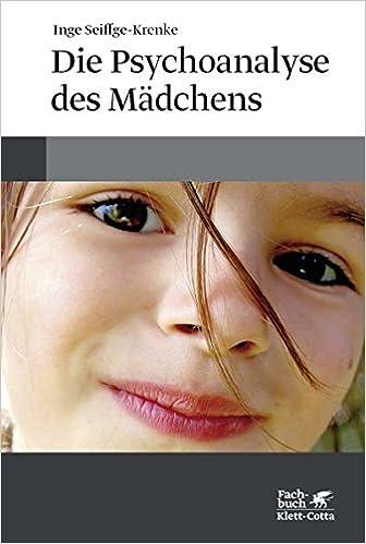 Die Psychoanalyse des Mädchens: Amazon.es: Inge Seiffge ...