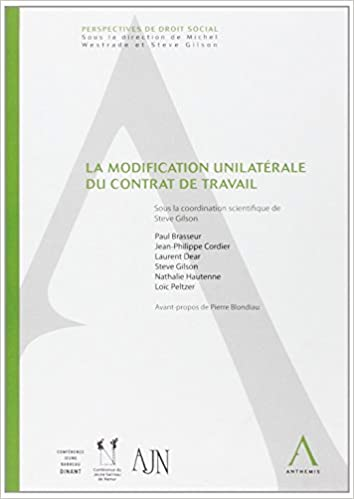 la modification unilatérale du contrat de travail: 9782874552625