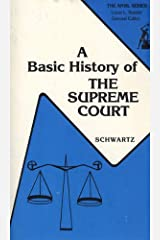 A Basic History of the U.S. Supreme Court (The Anvil series) Paperback