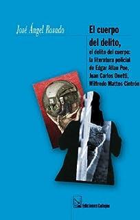 El Cuerpo Del Delito, El Delito Del Cuerpo / Body of Evidence, The Body