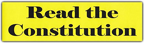 Bumper Sticker: READ THE CONSTITUTION | Support The United States Constitution
