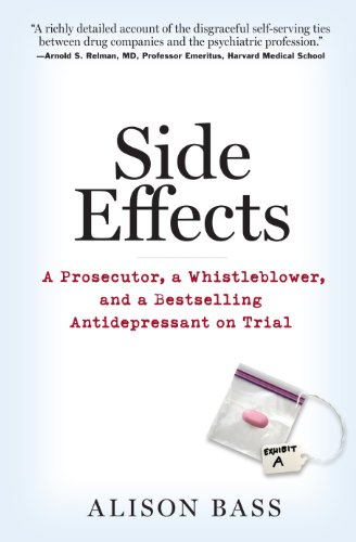 side-effects-a-prosecutor-a-whistleblower-and-a-bestselling-antidepressant-on-trial
