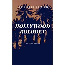 HOLLYWOOD ROLODEX: 2018-2020 EDITION: Over 3,000+ Valuable Industry Contact Listings to get your script optioned/SOLD!
