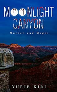 Moonlight Canyon: Murder and Magic