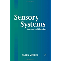 Sensory Systems: Anatomy, Physiology and Pathophysiology
