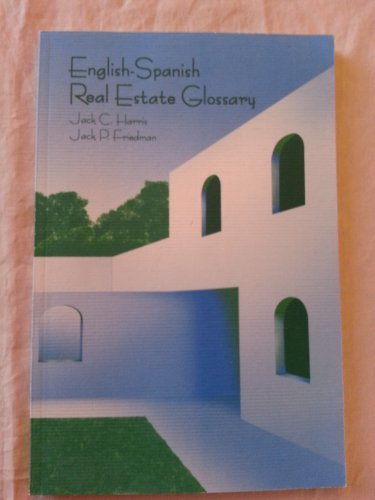 English-Spanish Real Estate Glossary by Real Estate Center