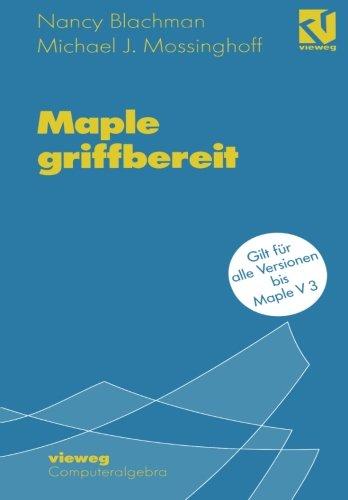 Maple griffbereit: Alle Versionen bis Maple V 3 (German Edition)