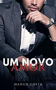 Um Novo Amor (Livro III)