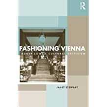 Fashioning Vienna: Adolf Loos's Cultural Criticism